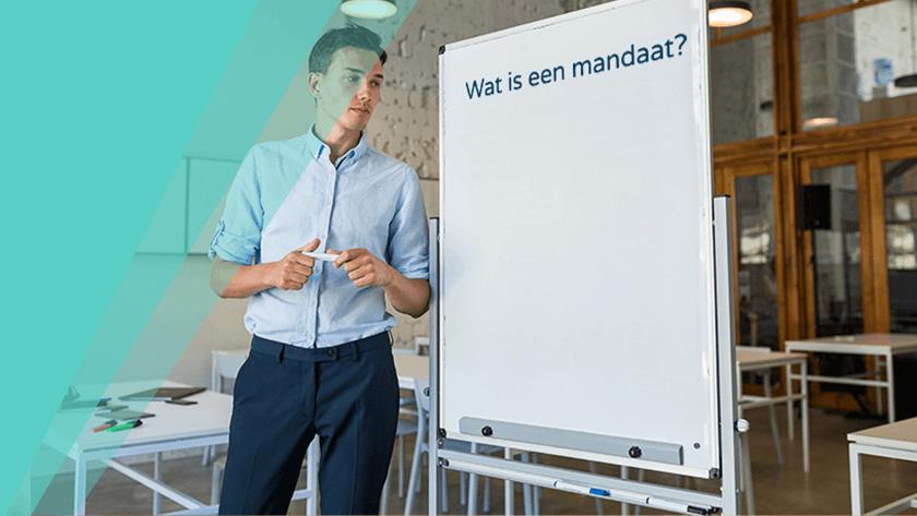 Wat is een mandaat? En wat doen wij ermee?
